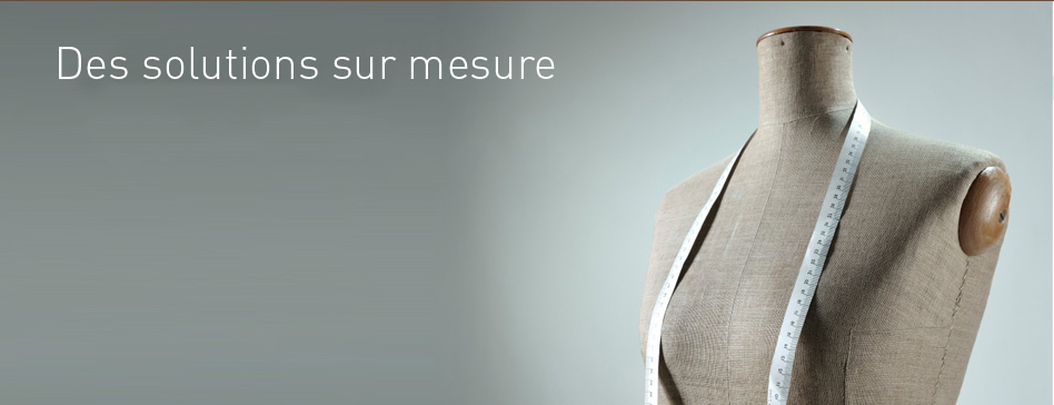 Solutions sur mesure